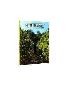 Entre les Vignes