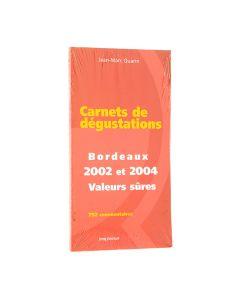 JMQ Carnets de dégustations Bordeaux 2002 et 2004 valeurs sûres JM Quarin  LG: Français